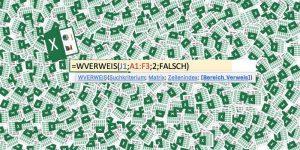 Der WVERWEIS in Excel: Einfach und beispielhaft erklärt